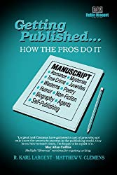 Getting Published: How the Pros Do It