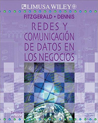 Redes y comunicacion de datos en los Negocios/Networks and Comunication of Data in Business