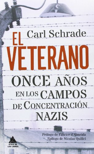 El Veterano (Ático de los Libros) por Carl Schrade