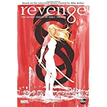 Revenge: The Secret Origin of Emily Thorne by Ted Sullivan (2014-09-02)