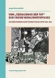 Vom »Sozialismus der Tat« zur Freien Wohlfahrtspflege: Die Arbeiterwohlfahrt Ostwestfalen-Lippe 1946-1966