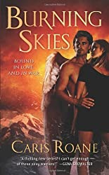Burning Skies (The Guardians of Ascension) by Caris Roane (2011-04-26)