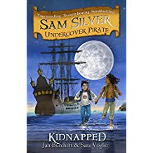 Kidnapped: Book 3 (Sam Silver: Undercover Pirate)
