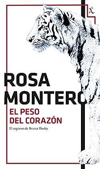 El peso del corazón de [Montero, Rosa]