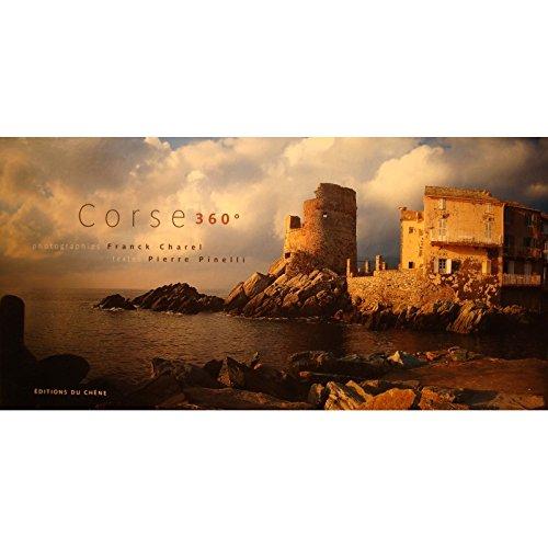 FRANCK CHAREL/PIERRE PINELLI Corse 360° Ed. du Chêne - Photographies EX++