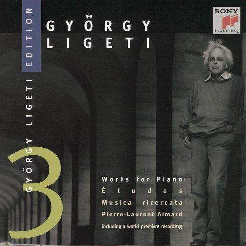 György Ligeti Edition 3: Works for Piano (Etudes, Musica Ricercata) - Pierre-Laurent Aimard by Ligeti, G. (1997-01-21)