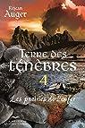 Terre des ténèbres, tome 4 : Les Prairies de l'Enfer par Auger