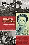Andrée De Jongh : Une vie de résistante par Udekem d'Acoz