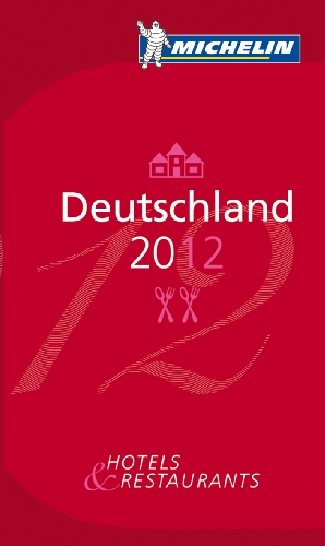 Michelin Deutschland 2012: Hotels & Restaurants