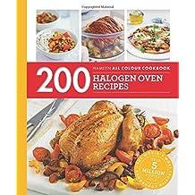 200 Halogen Oven Recipes: Hamlyn All Colour Cookboo (Hamlyn All Colour Cookbook) by Maryanne Madden (2016-03-03)