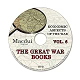 The Great War books Vol.6 WW1 Economic Aspects of the War 133 PDF E-Books on 1 Data DVD Economy, Old books on disc, Antique books, World War One