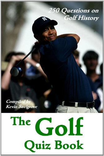 The Golf Quiz Book - 250 Questions on Golf History (English Edition) -