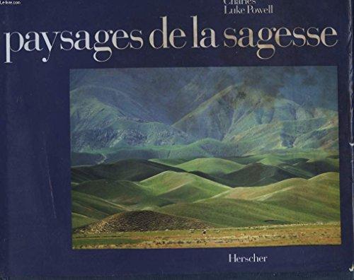 Paysages de la sagesse par Charles Luke Powell, Camille Bourniquel