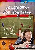 Telecharger Livres Le concours d orthographe (PDF,EPUB,MOBI) gratuits en Francaise