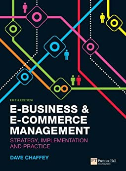 E-Business and E-Commerce Management by [Chaffey, Dave]