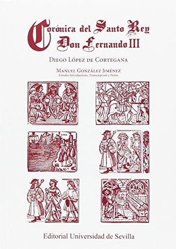 CORÓNICA DEL SANTO REY DON FERNANDO III (Historia y Geografía)