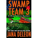 Swamp Team 3 (A Miss Fortune Mystery) (Volume 4) by Jana DeLeon (2014-03-24)