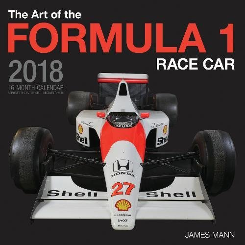 the-art-of-the-formula-1-race-car-2018-16-month-calendar-includes-september-2017-through-december-20