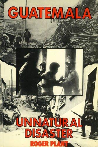 Guatemala: Unnatural Disaster PDF Books