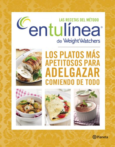 Descargar Libro Las Recetas Del Método Entulínea De Weight Watchers (Manuales Practicos (planeta)) de Weight Watchers