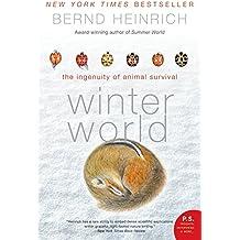Winter World: The Ingenuity of Animal Survival (P.S.)