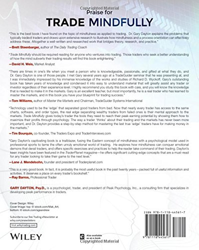 Trade Mindfully: Achieve Your Optimum Trading Performance with Mindfulness and Cutting Edge Psychology (Wiley Trading)