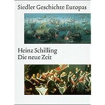 Siedler Geschichte Europas. Die neue Zeit. Vom Christenheitseuropa zum Europa der Staaten. 1250 bis 1750