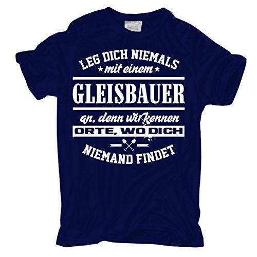 Männer und Herren T-Shirt Leg dich niemals mit einem GLEISBAUER an körperbetont dunkelblau
