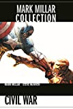Mark Millar Collection: Bd. 6: Civil War