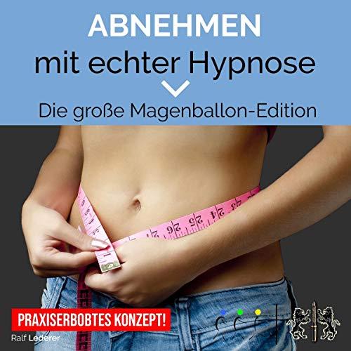 Abnehmen mit echter Hypnose: Große Magenballon-Einschlafen-Edition