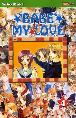 Babe my love Vol.4 par MAKI Yôko