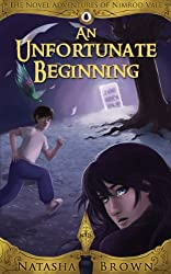 An Unfortunate Beginning (The Novel Adventures of Nimrod Vale [A Fantasy Adventure] Book 1) (English Edition)