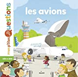 Les avions / Astrid Dumontet | Dumontet, Astrid. Auteur