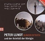 Peter Lundt und der Kniefall der Königin von Arne Sommer
