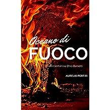 Oceano di fuoco: Commentari su Divo Barsotti (Italian Edition)