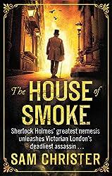 The House Of Smoke (English Edition)