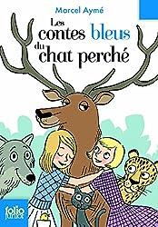 Les Contes Bleus Du Chat Perche (Folio Junior)