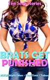 EROTICA: BRATS GET PUNISHED 15 STORY BOX SET (TABOO FIRST TIMES, HOT OLDER MEN AND WET TIGHT ENCOUNTERS) Romance Collection