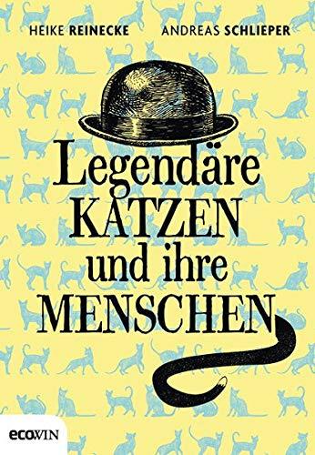 Legendäre Katzen und ihre Menschen