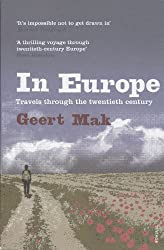 In Europe: Travels Through the Twentieth Century