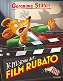 Scarica Libro Il mistero del film rubato (PDF,EPUB,MOBI) Online Italiano Gratis