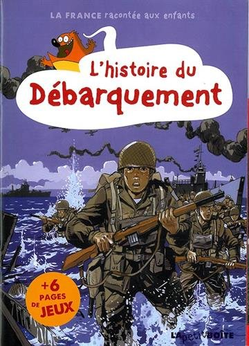 HISTOIRE DU DEBARQUEMENT