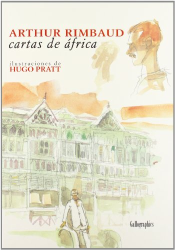 Cartas de África (Gallographics) por Arthur Rimbaud