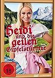 Heidi und die geilen Gipfelstürmer