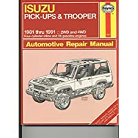 Isuzu Pick-ups and Trooper 1981-91 2WD and 4WD Automotive Repair Manual
