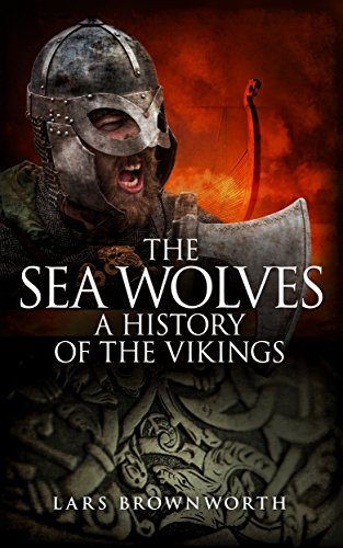 The Sea Wolves: A History of the Vikings (English Edition) Ltd Bluetooth