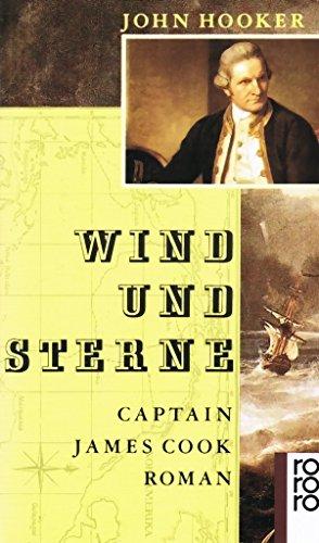 Wind und Sterne. Captain James Cook.