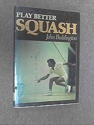 Play Better Squash