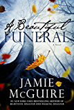 A Beautiful Funeral: A Novel (Maddox Brothers Book 5)