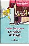 délices de Tokyo (Les) : roman   Dorian Sukegawa (1962-....). Auteur